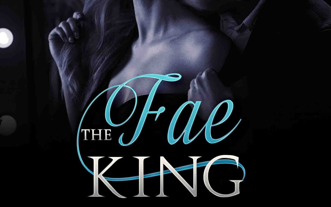 The Fae King