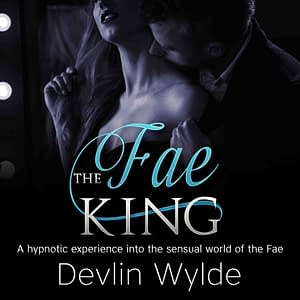 Erotic Audio Story - Paranormal Dom fantasy - Fae King