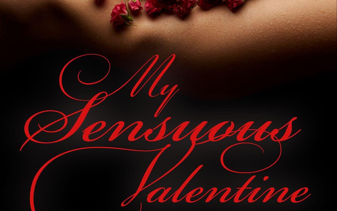 My Sensuous Valentine