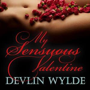 Sensuous Erotic audio Story - My Sensuous Valentine