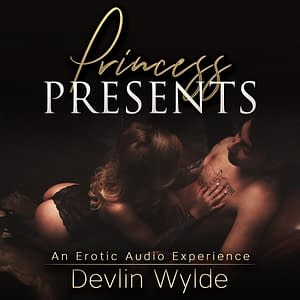 Daddy Erotic stories - Princess Presents