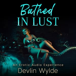 Erotic Tentacle Fantasy - Erotic Stories for women - Bathed in Lust