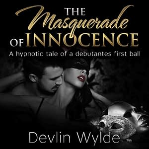 Erotic audio story - threesome - Masquerade of Innocence
