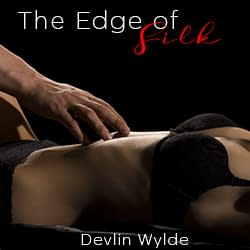 The Edge of Silk